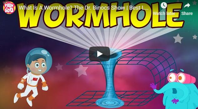 [영어동영상] What Is A Wormhole? The Dr. Binocs Show
