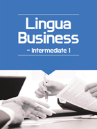 Lingua Business Intermediate 1