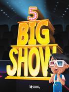 Big Show 5