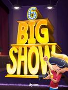 Big Show 6